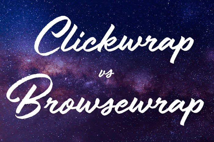 "Image of a blue and purple sky stating ""Clickwrap vs. Browsewrap"""