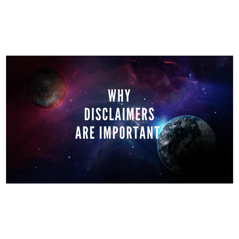 Why Disclaimers Are Important