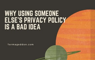 Why using someone else's Privacy Policy is a bad idea