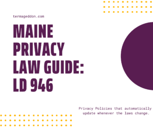 Maine Privacy Law Guide