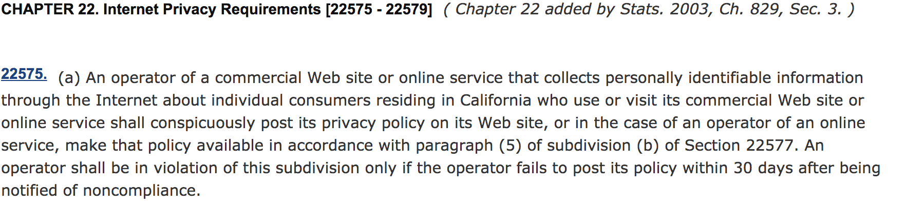 CalOPPA requires the disclosure of a Privacy Policy.