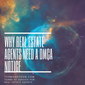 """Image of space that with text that states """"why real estate agents need a DMCA notice"""""""