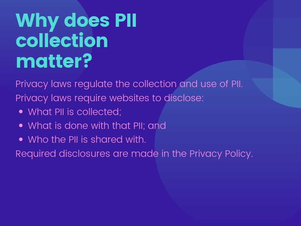 Why does PII collection matter?