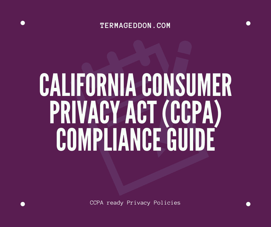 California Consumer Privacy Act (CCPA) compliance guide