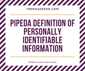PIPEDA definition of Personally Identifiable Information