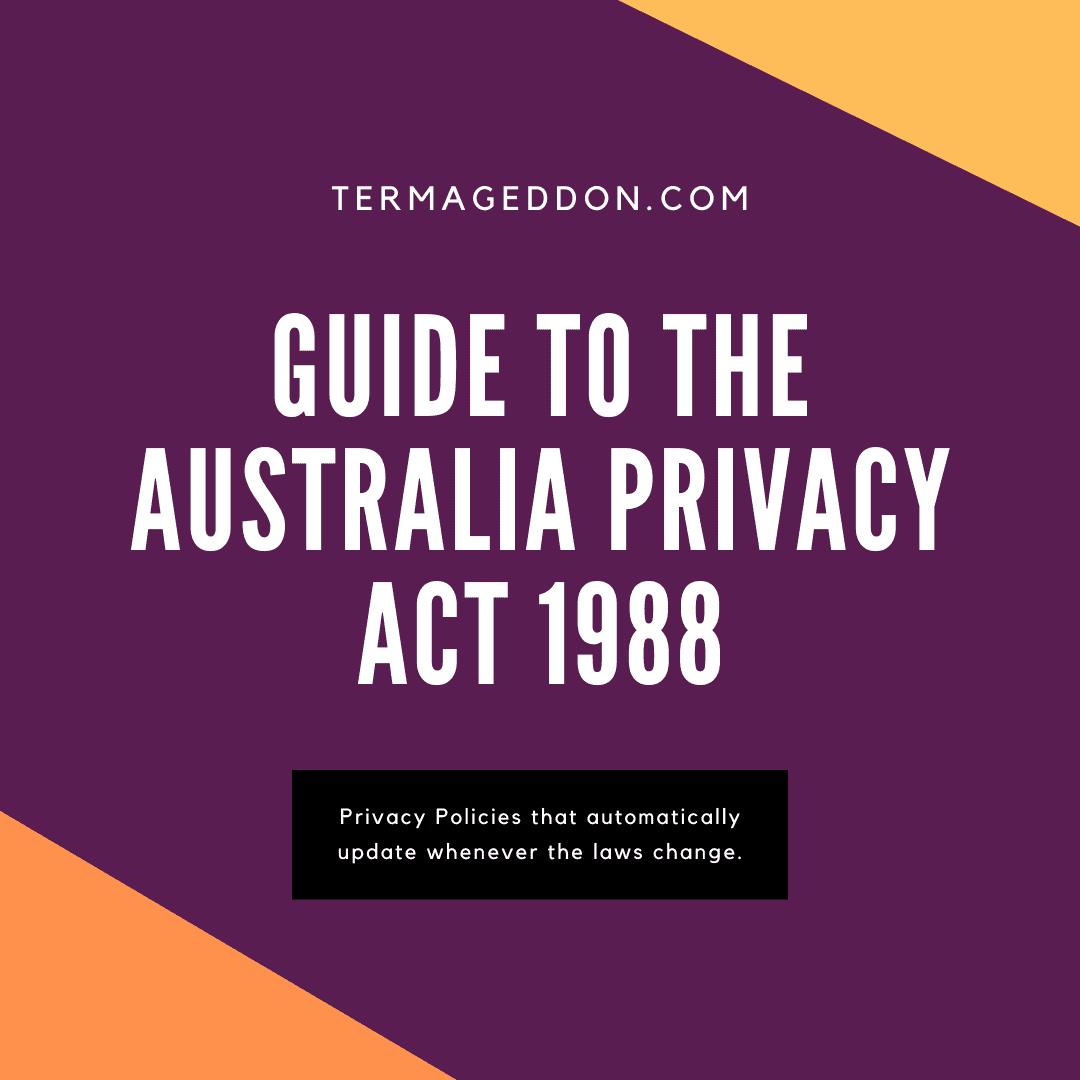 Australia Privacy Act 1988 guide