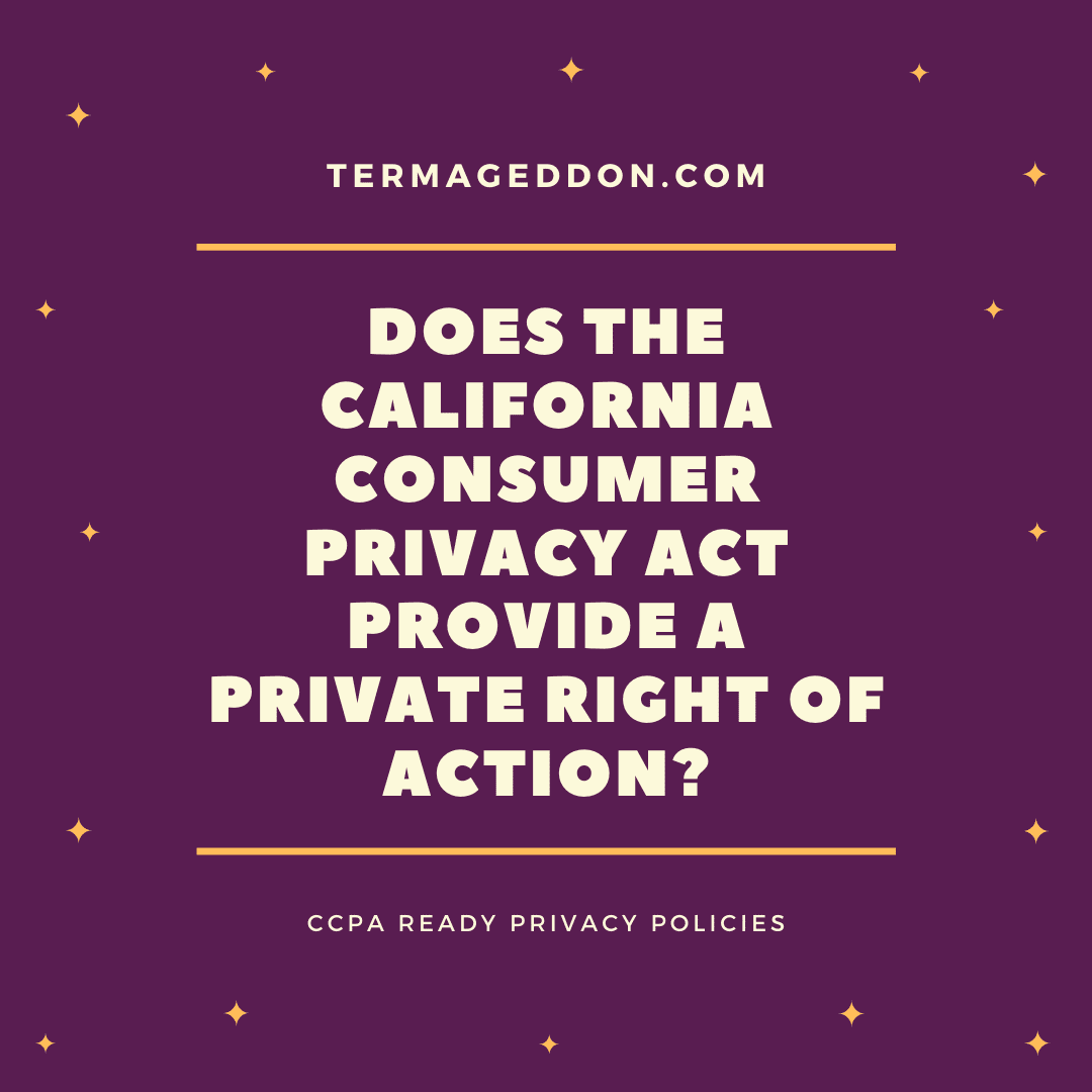 Does the CCPA provide a private right of action?