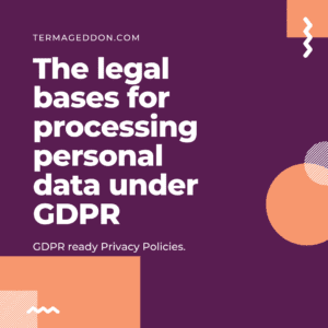 Legal basis for processing personal data under GDPR
