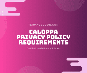 CalOPPA Privacy Policy requirements