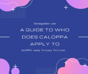 A guide to who does CalOPPA apply to