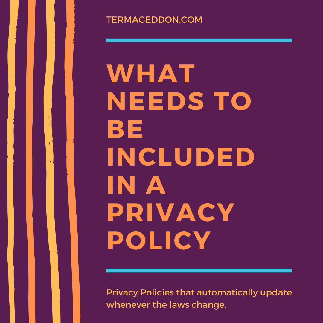 What needs to be included in a Privacy Policy