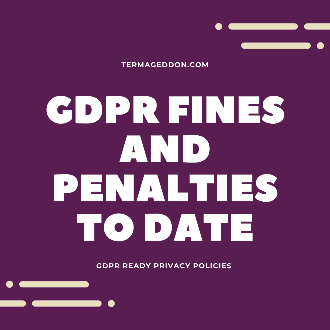 GDPR fines and penalties to date