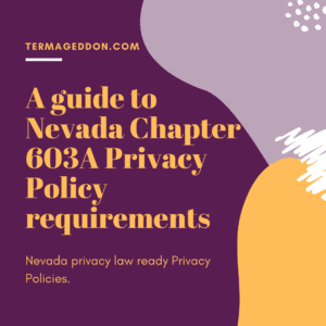 A guide to Nevada 603A Privacy Policy requirements
