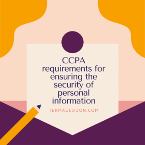 CCPA requirements for ensuring the security of personal information