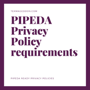 PIPEDA Privacy Policy requirements