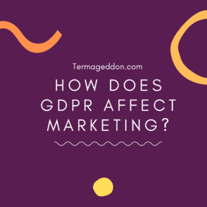 How does GDPR affect marketing