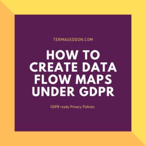 GDPR creating data flow maps