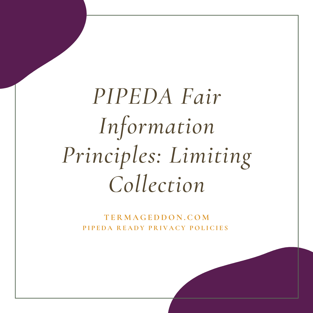 PIPEDA Fair Information Principles: Limiting Collection
