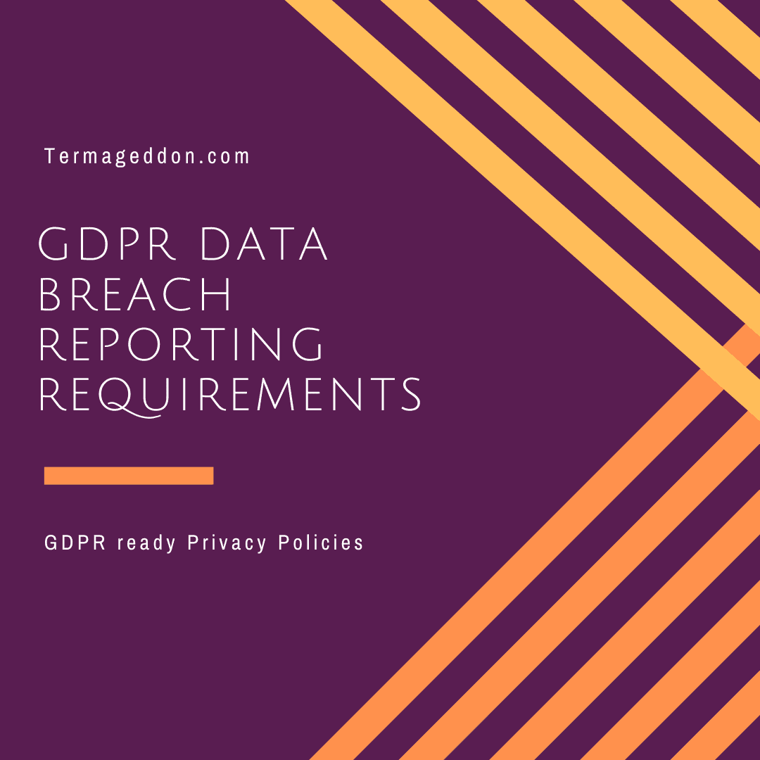 GDPR data breach reporting requirements