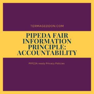 PIPEDA Fair Information Principle: Accountability