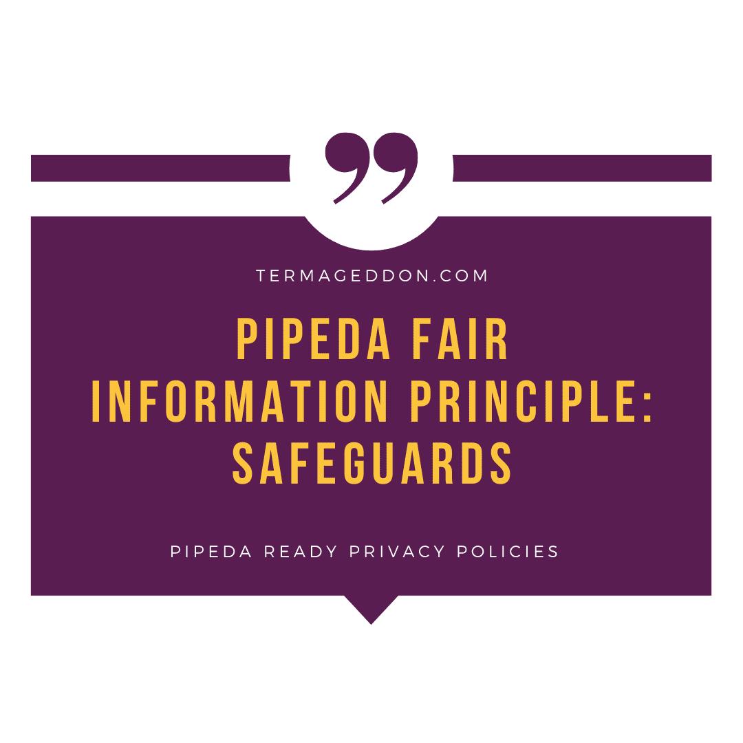 PIPEDA Fair Information Principle: Safeguards