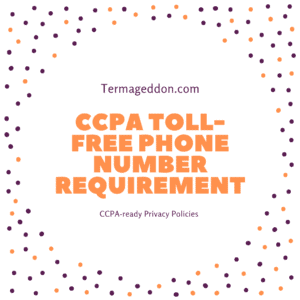 CCPA toll-free phone number requirement