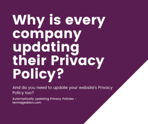 Why is every company updating their Privacy Policy